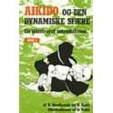 Aikido og den dynamiske sfære. Bind 1.