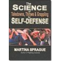 Science Of Takedowns, Throws And Grappling For Self-Defense