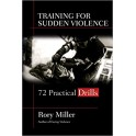 TRAINING FOR SUDDEN VIOLENCE
