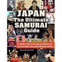 Japan The Ultimate Samurai Guide
