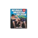 No Rules Brazilian Jiu-Jitsu