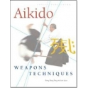 Aikido weapons techniques-The wooden sword, stick, and knife of